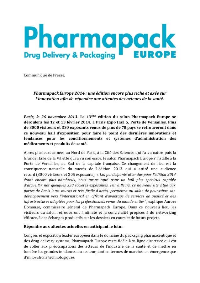Communiqué de Presse,  Pharmapack Europe 2014 : une édition encore plus riche et axée sur l'innovation afin de répondre au...