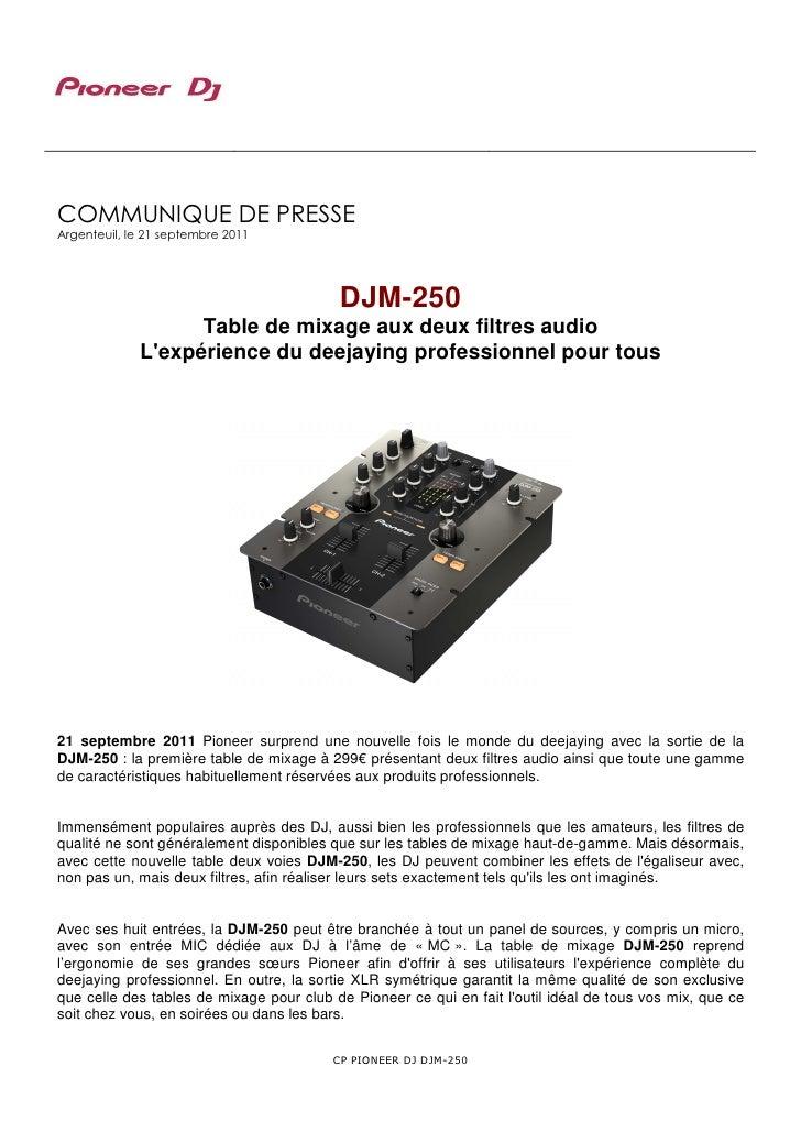COMMUNIQUE DE PRESSEArgenteuil, le 21 septembre 2011                                          DJM-250                   Ta...