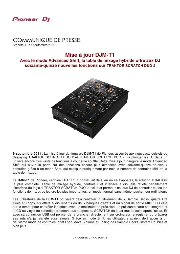 COMMUNIQUE DE PRESSEArgenteuil, le 6 septembre 2011                                  Mise à jour DJM-T1     Avec le mode A...