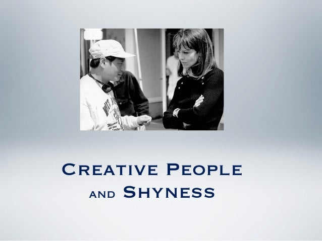 Creative People  and Shyness