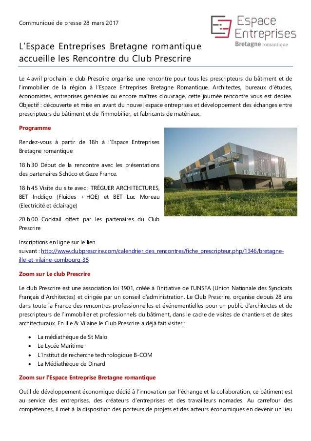 Communiqué de presse 28 mars 2017 L'Espace Entreprises Bretagne romantique accueille les Rencontre du Club Prescrire Le 4 ...