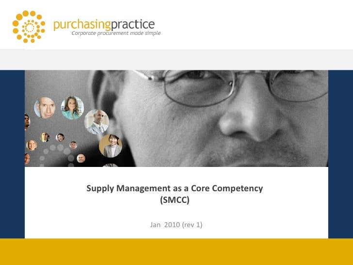 Supply Management as a Core Competency                (SMCC)               Jan 2010 (rev 1)