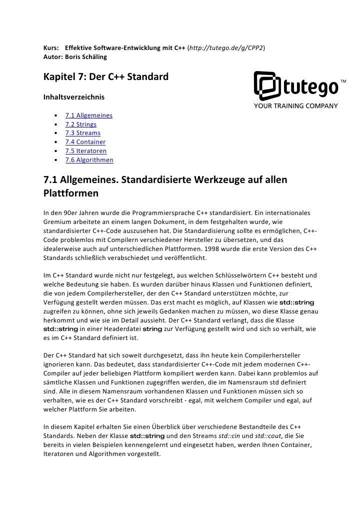 Kurs: Effektive Software-Entwicklung mit C++ (http://tutego.de/g/CPP2) Autor: Boris Schäling  Kapitel 7: Der C++ Standard ...