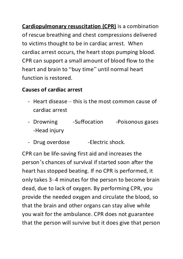 Cardiopulmonary resuscitation (CPR) is a combination of rescue breathing and chest compressions delivered to victims thoug...