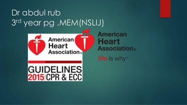 Dr abdul rub 3rd year pg .MEM(NSLIJ)