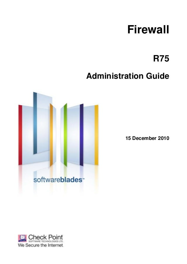 Firewall R75 Administration Guide  15 December 2010