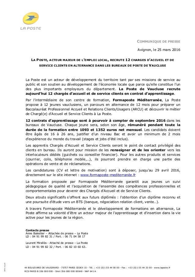 44 BOULEVARD DE VAUGIRARD - 75757 PARIS CEDEX 15 - Tél. : +33 (0)1 55 44 00 00 - Fax : +33 (0)1 55 44 33 00 - www.laposte....