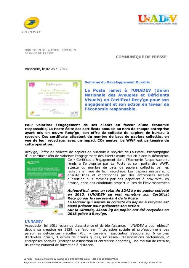 La Poste – Société Anonyme au capital de 3 800 000 000 euros – 356 000 000 RCS PARIS Siège social : 44 BOULEVARD DE VAUGIR...
