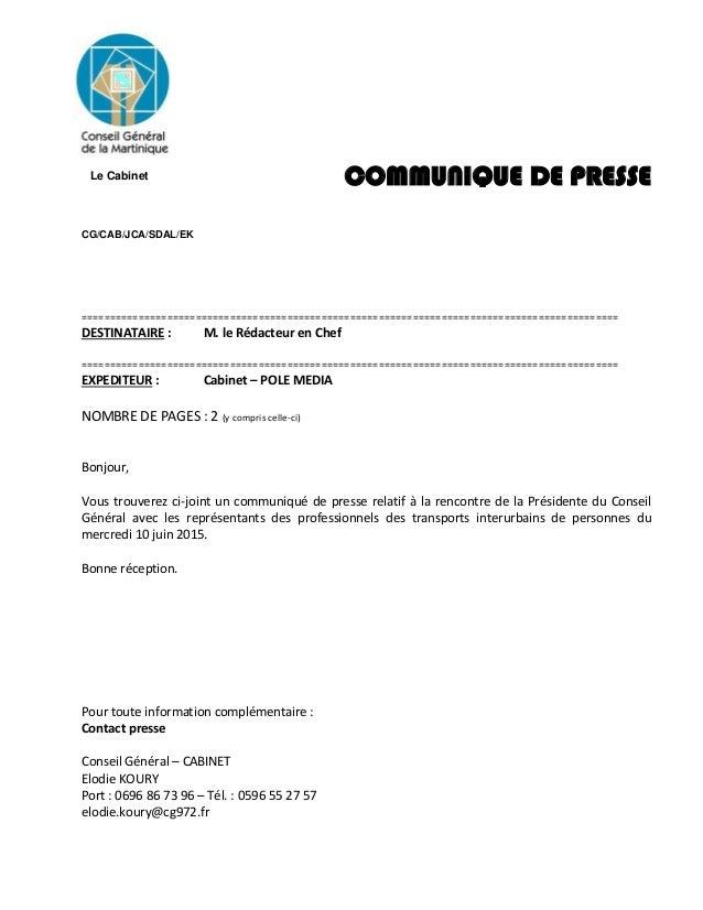 Le Cabinet Pour toute information complémentaire : Contact presse Conseil Général – CABINET Elodie KOURY Port : 0696 86 73...