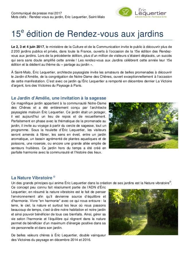 Communiqué de presse mai 2017 Mots clefs : Rendez-vous au jardin, Eric Lequertier, Saint-Malo 15e édition de Rendez-vous a...