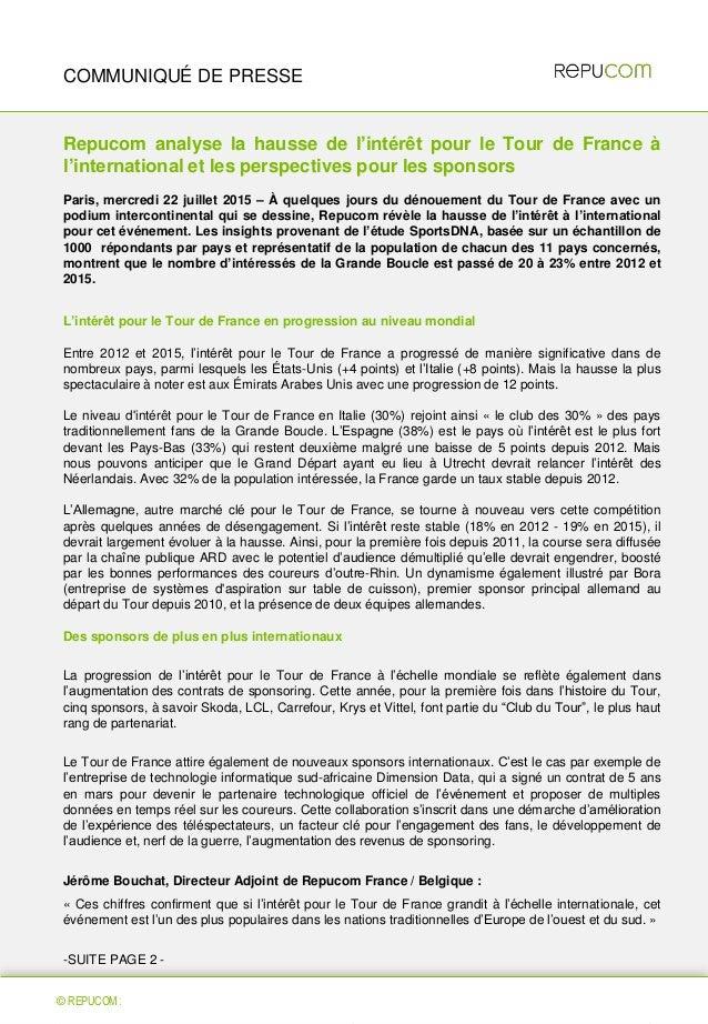 © REPUCOM 2014 Repucom analyse la hausse de l'intérêt pour le Tour de France à l'international et les perspectives pour le...