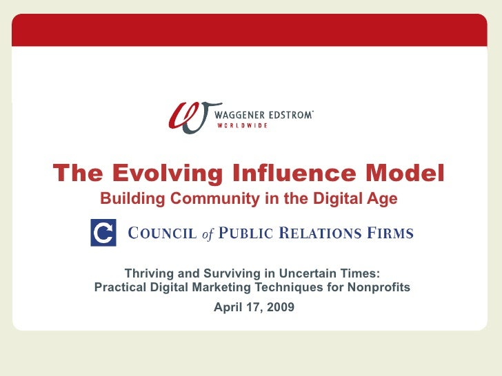 The Evolving Influence Model Building Community in the Digital Age Thriving and Surviving in Uncertain Times: Practical Di...