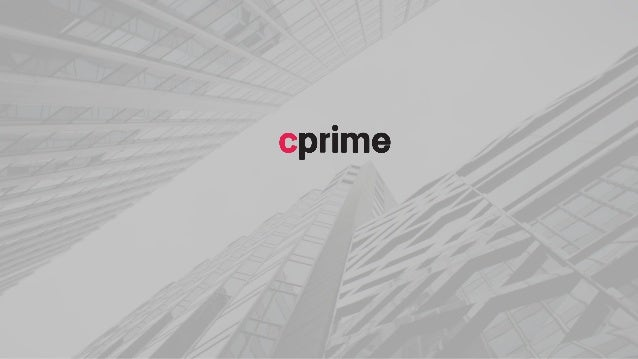 ©2019 Cprime, Inc. All rights reserved and do not copy without express written permission. CPRIME.COM | LEARN@CPRIME.COM A...