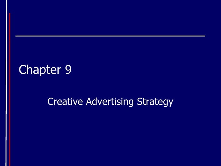 Chapter 9 Creative Advertising Strategy
