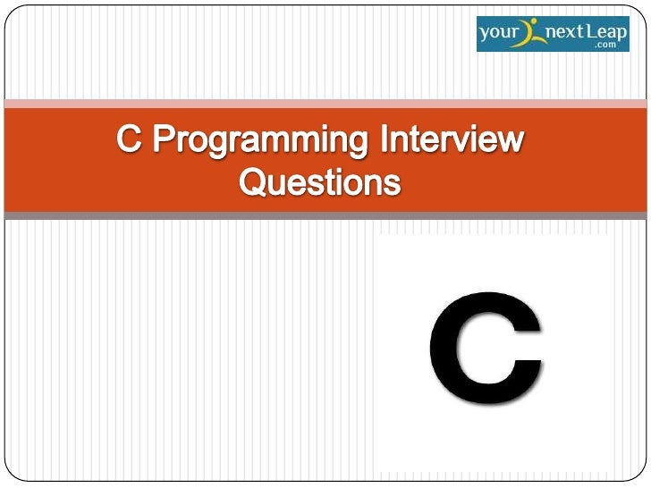 Q.1: What is C language    in your opinion?