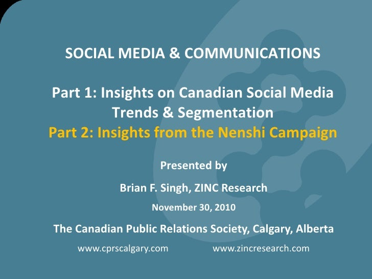 SOCIAL MEDIA & COMMUNICATIONSPart 1: Insights on Canadian Social Media Trends & Segmentation Part 2: Insights from the Nen...
