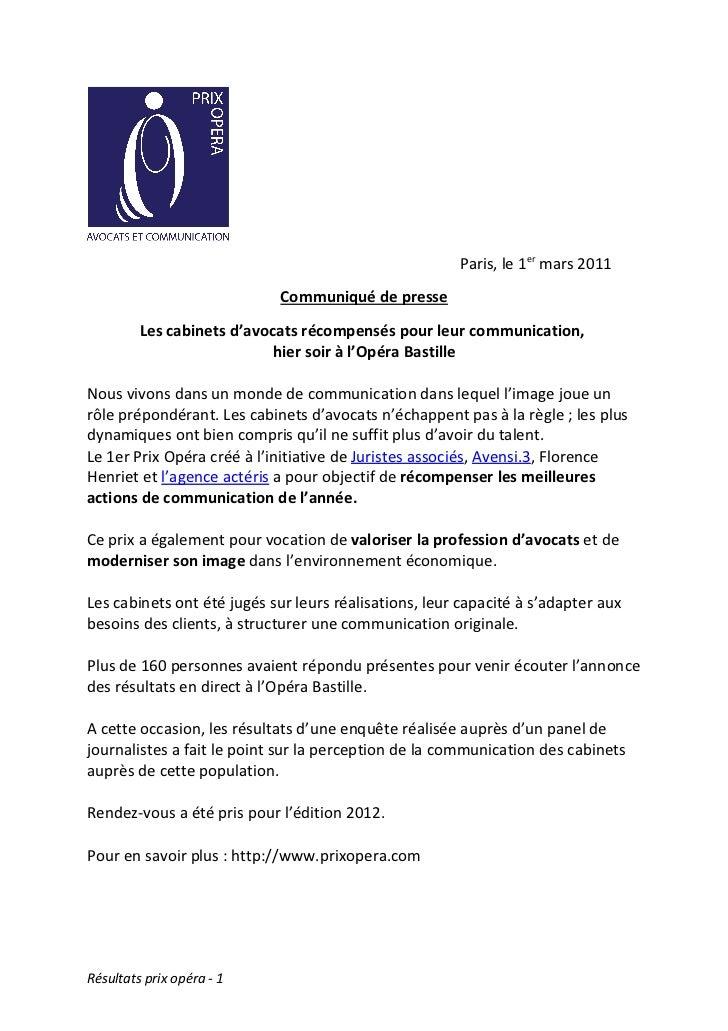 Paris, le 1er mars 2011                            Communiqué de presse         Les cabinets d'avocats récompensés pour le...