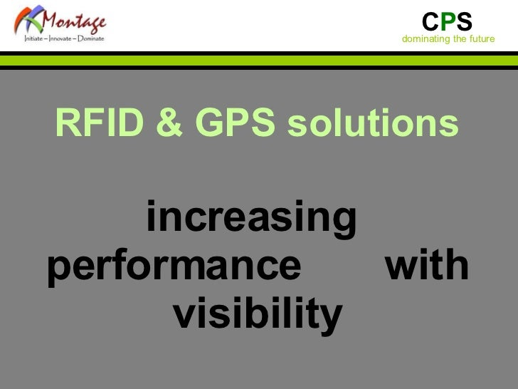 RFID & GPS solutions increasing  performance  with visibility