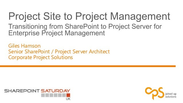 Giles HamsonSenior SharePoint / Project Server ArchitectCorporate Project Solutions