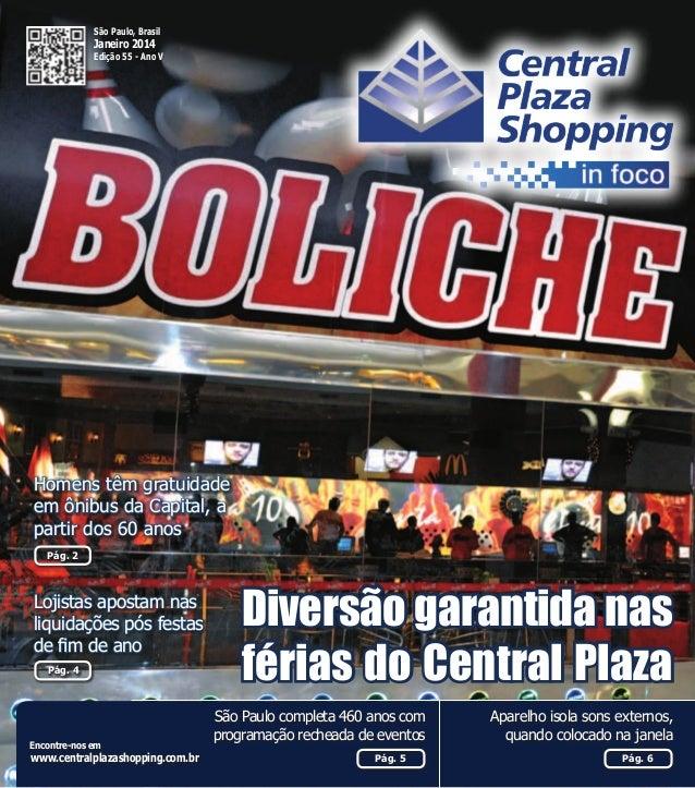 São Paulo, Brasil  Janeiro 2014  Edição 55 - Ano V  Homens têm gratuidade em ônibus da Capital, a partir dos 60 anos Pág. ...