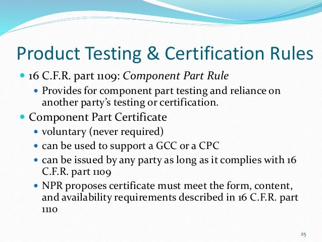 CPSC Overview of Current Certificates Requirements, Proposed