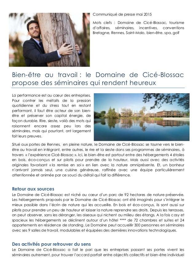 Communiqué de presse mai 2015 Mots clefs : Domaine de Cicé-Blossac, tourisme d'affaires, séminaires, incentives, conventio...