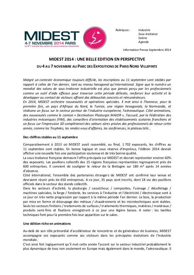 Rubriques : Industrie  Sous-traitance  Salons  Agenda  Information Presse Septembre 2014  MIDEST 2014 : UNE BELLE EDITION ...