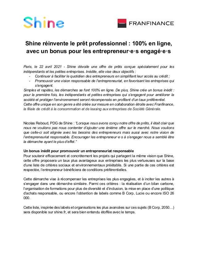 Shine réinvente le prêt professionnel : 100% en ligne, avec un bonus pour les entrepreneur·e·s engagé·e·s Paris, le 22 avr...