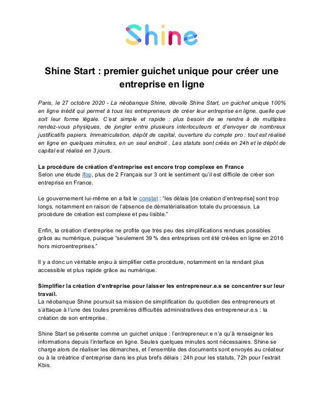 Shine Start : premier guichet unique pour créer une entreprise en ligne Paris, le 27 octobre 2020 - La néobanque Shine, dé...