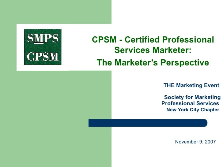 THE Marketing Event  Society for Marketing Professional Services    New York City Chapter   CPSM - Certified Professiona...