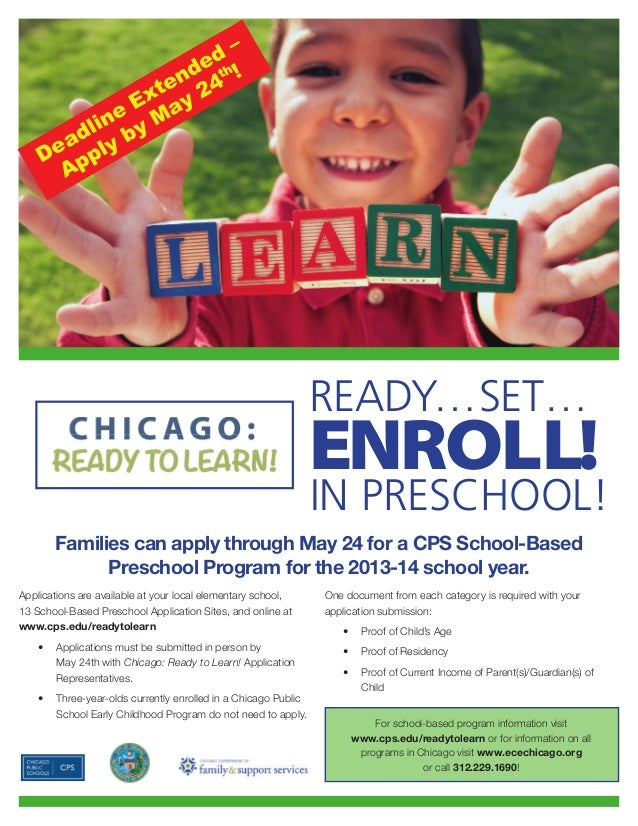 Applications are available at your local elementary school,13 School-Based Preschool Application Sites, and online atwww.c...