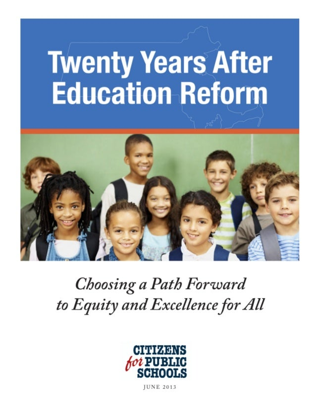 TWENTY YEARS AFTER EDUCATION REFORM:Choosing a Path Forward to Equity and Excellence for All2TWENTY YEARS AFTEREDUCATION R...