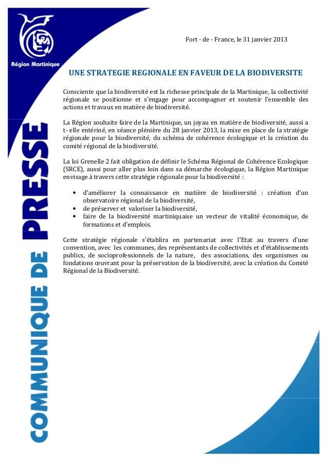 Fort - de - France, le 31 janvier 2013  UNE STRATEGIE REGIONALE EN FAVEUR DE LA BIODIVERSITEConsciente que la biodiversité...