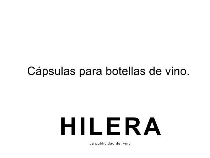 C ápsulas para botellas de vino.