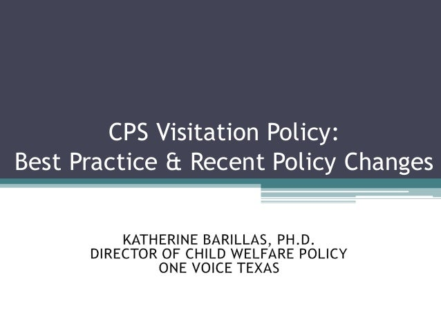 CPS Visitation Policy: Best Practice & Recent Policy Changes