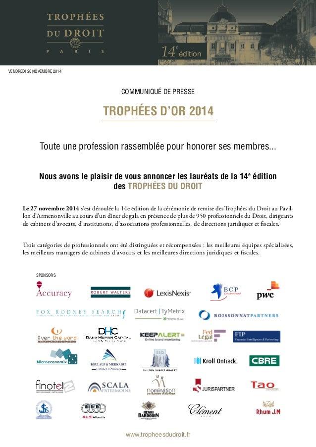 édition Trophées d'Or 2014 communiqué de presse vendredi 28 novembre 2014 Toute une profession rassemblée pour honorer ses...