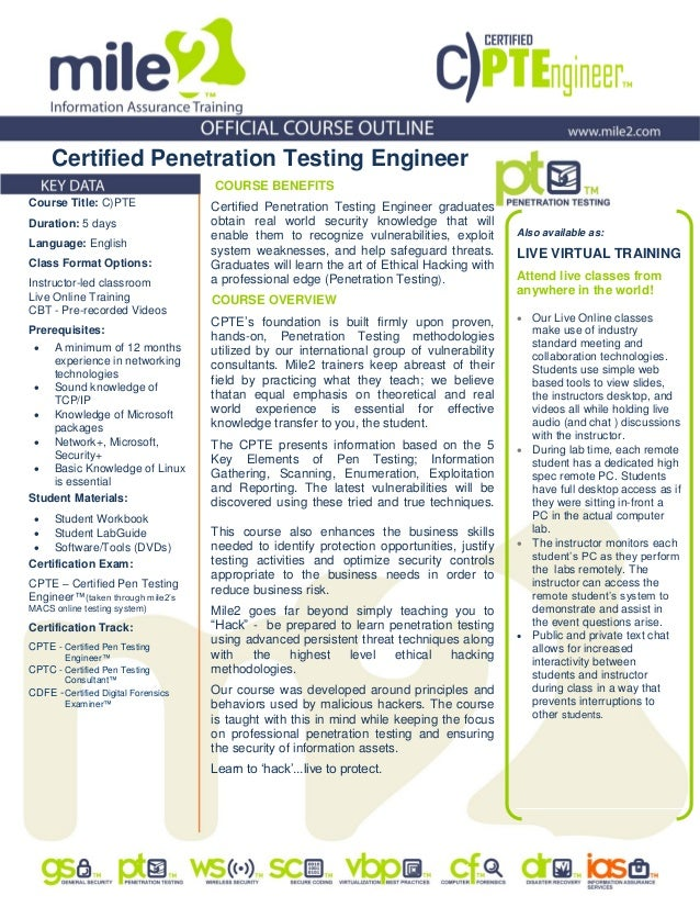 Certified Penetration Testing Engineer COURSE BENEFITS Certified Penetration Testing Engineer graduates obtain real world ...