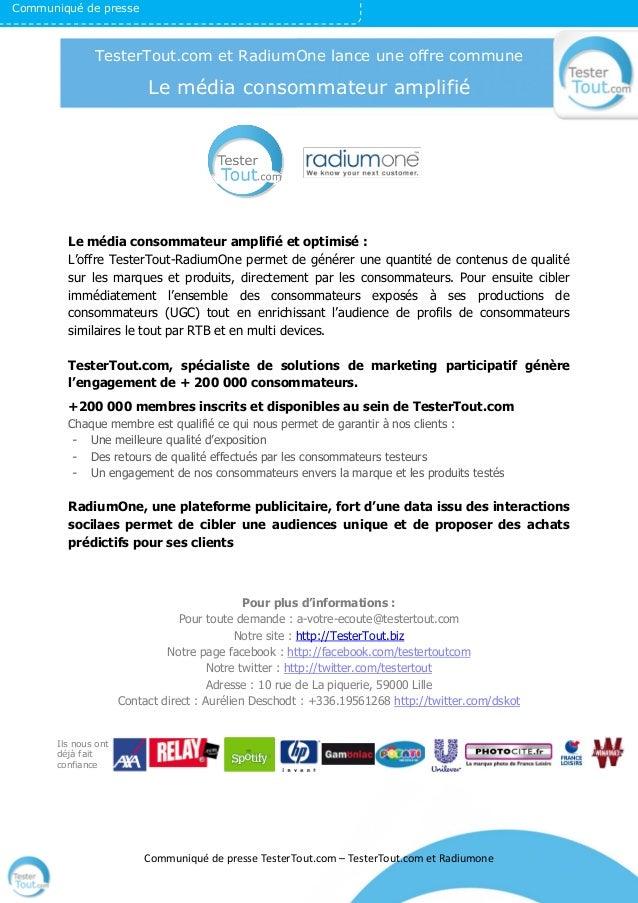 Communiqué de presse TesterTout.com – TesterTout.com et Radiumone Le média consommateur amplifié et optimisé : L'offre Tes...