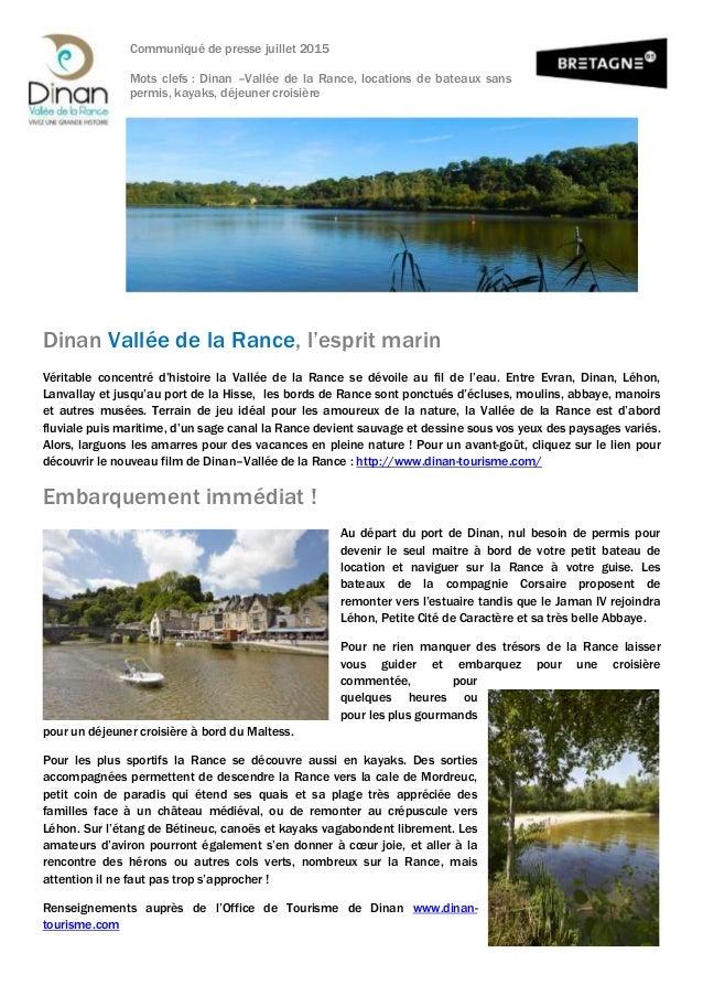 Communiqué de presse juillet 2015 Mots clefs : Dinan –Vallée de la Rance, locations de bateaux sans permis, kayaks, déjeun...