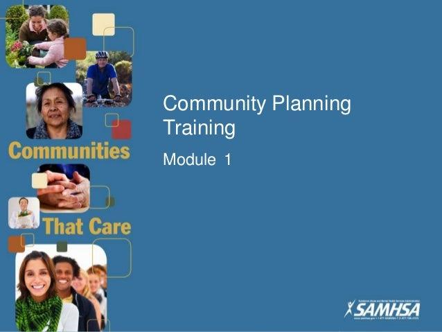 1 Community Planning Training – Module 1 Community Planning Training Module 1