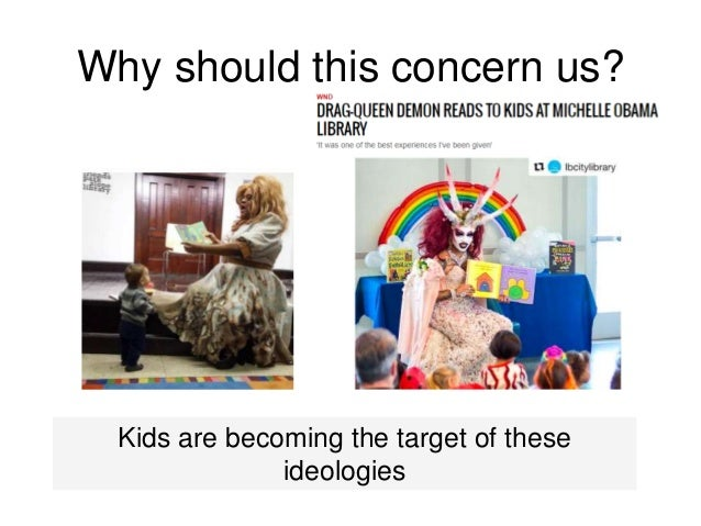 Why should this concern us? Kids are becoming the target of these ideologies