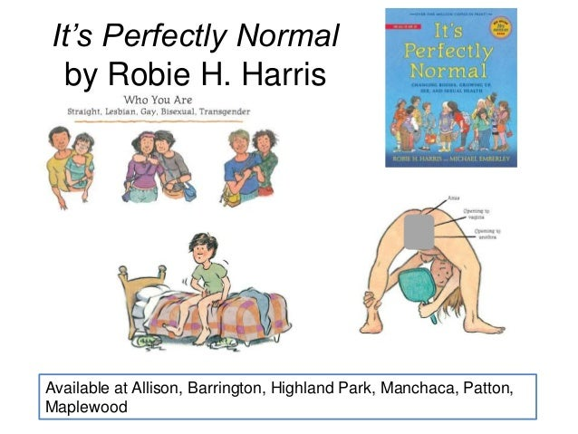 It's Perfectly Normal by Robie H. Harris Available at Allison, Barrington, Highland Park, Manchaca, Patton, Maplewood