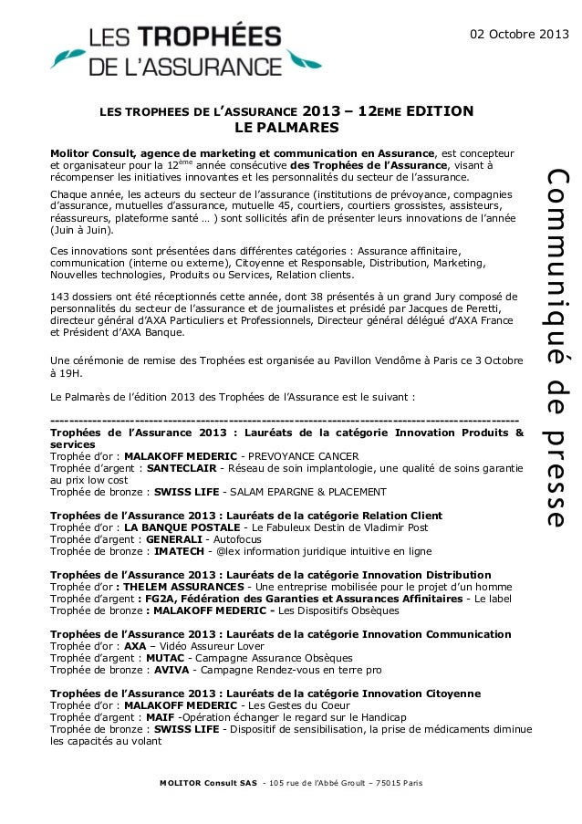 02 Octobre 2013  LES TROPHEES DE L'ASSURANCE  2013 – 12EME EDITION LE PALMARES  Chaque année, les acteurs du secteur de l'...