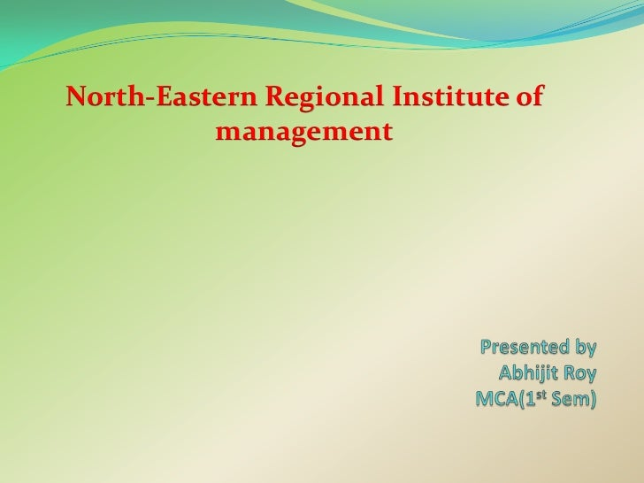 North-Eastern Regional Institute of          management
