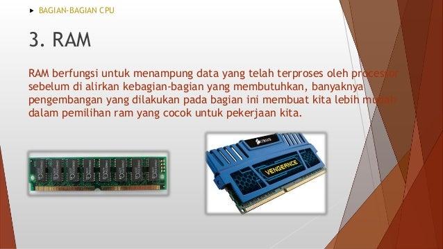 Chipset berfungi untuk mengatur komunikasi antara komponen. Chipset dibagi menjadi dua bagian: 1.north bridge yang dapat m...