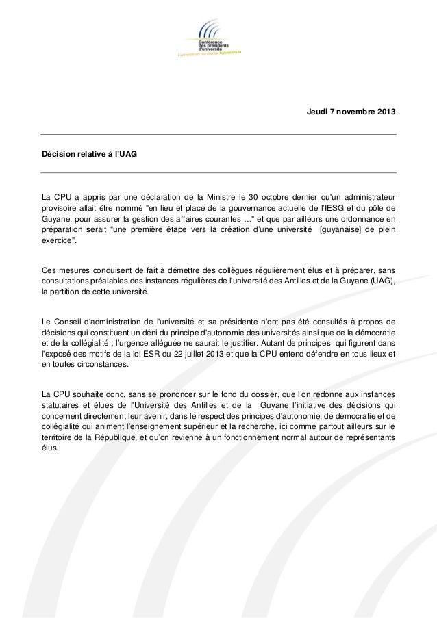 Jeudi 7 novembre 2013  Décision relative à l'UAG  La CPU a appris par une déclaration de la Ministre le 30 octobre dernier...