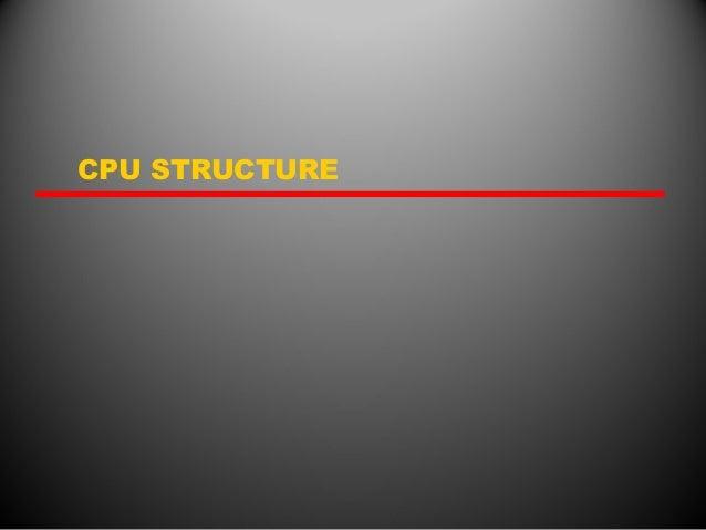 CPU STRUCTURE