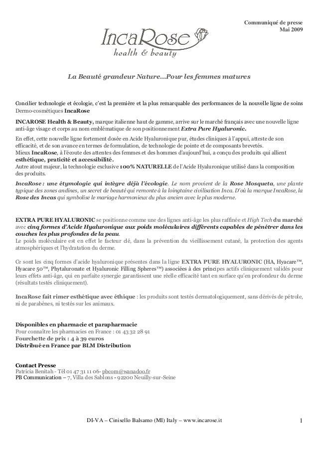 Communiqué de presse Mai 2009 DI-VA – Cinisello Balsamo (MI) Italy – www.incarose.it 1 La Beauté grandeur Nature…Pour les ...