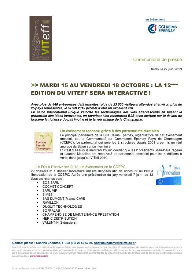 Contact presse : Sabrina Lhomme. T. +33 (0)3 26 50 62 25. sabrina.lhomme@reims.cci.fr Les CCI sont à la fois une instituti...