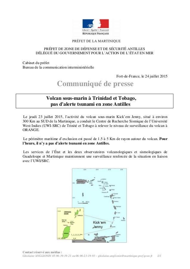 PRÉFET DE ZONE DE DÉFENSE ET DE SÉCURITÉ ANTILLES DÉLÉGUÉ DU GOUVERNEMENT POUR L'ACTION DE L'ÉTAT EN MER Cabinet du préfet...